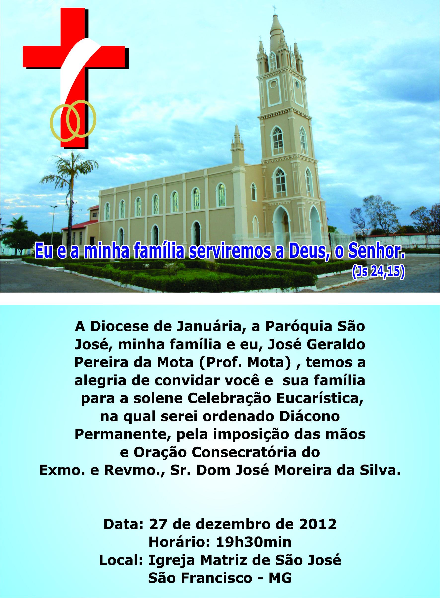 Ordenação do Diácono Permanente de José Geraldo Pereira da Mota (Prof. Mota), em São Francisco, MG